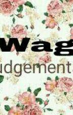 wag judgemental by ChAlex0212