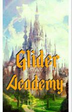 GLIDER ACADEMY :SCHOOL OF PRINCESSES AND PRINCES by YsaLouisa