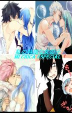 "Fairy Tail ""私の特別な女の子-Mi Chica Especial"" by Shadow_Night_Girl"