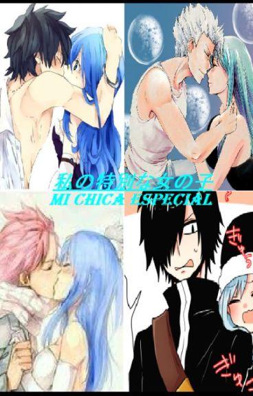 "Fairy Tail ""私の特別な女の子-Mi Chica Especial"""