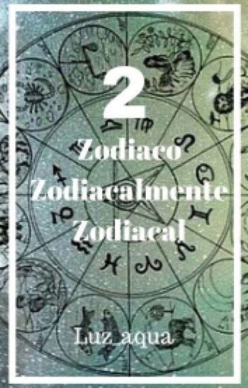 Zodiaco Zodiacalmente Zodiacal 2