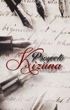Proyecto Kizuna 絆 by Kizuna_Fics