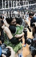 Letters to Ara Galang  by leeanlee