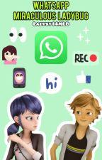 Whatsapp- Miraculous Ladybug by Ladysy14MLB