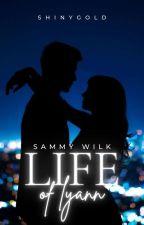 ❝LIFE OF LYANN❞《SAMMY WILK》 by Shinygold-