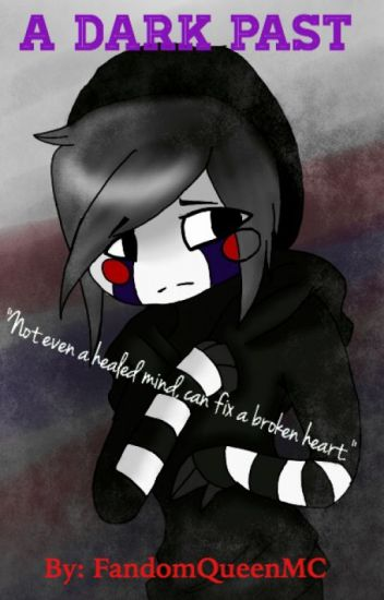 A Dark Past (Aphmau FNAF meets MyStreet)
