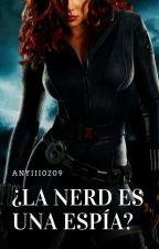 ¿¿La Nerd Es Una Espía?? by Anyiii0209