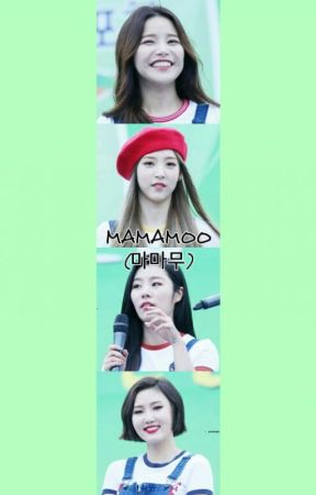 MAMAMOO (마마무) - MAMAMOO - 1cm Pride/Taller Than You - Wattpad