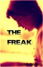 The Freak by LanieGirlV13
