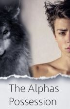 The Alphas Possession  by iiSkySky