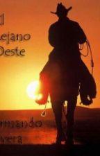 El Lejano Oeste by armandorivera186