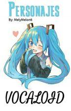 Personajes Vocaloid (en emisión) by MelyMelon6