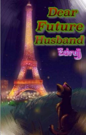 Dear Future Husband/LadyNoir Serisi 2