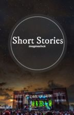 Short Stories by imaginexfvck