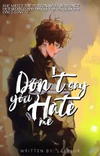 Don't Say You Hate Me (NCT TEN FF) by laexlur