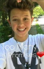 Too Many Promises❤ A Jacob Sartorius Fanfiction by Gracie_Feller18