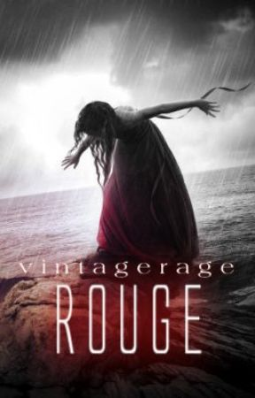 GONE ROUGE: A Dark Whispers Novel -book 4- by VintageRage