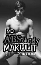 Mr. ABSolutely Makulit by my_kesh