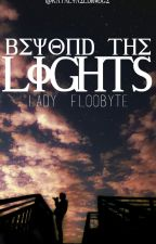 Beyond The Lights by LillieElagna
