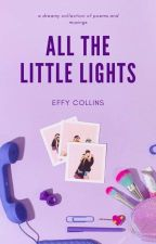 All The Little Lights by fadedcigarettes