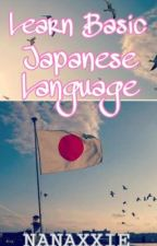 Learn Basic Japanese Language by Nanaxxie