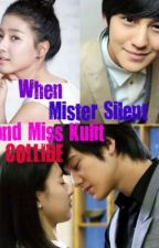 When Mister Silent and Miss Kulit Collide <3 by ThisGirlLovesthatBoy