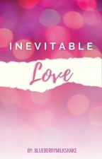 Inevitable Love by blueberrymilkshake