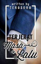 Ketika Cinta Kembali [REPOST] 🔛 by terasora