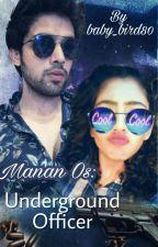 Manan Os: Underground Officer by baby_bird80