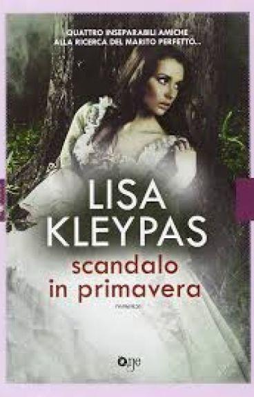 Scandalo in primavera - Lisa Kleypas