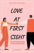 Love at first sight(completed)  by virat_kohli18