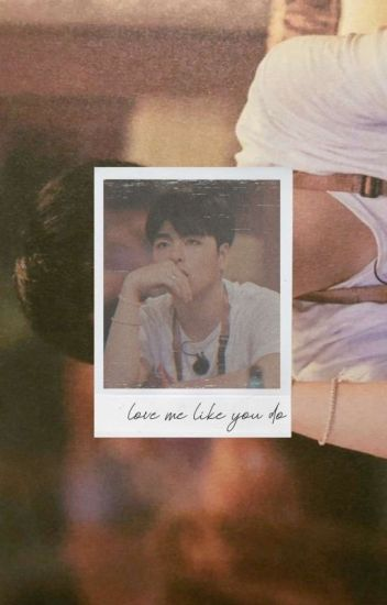 Love Me Like You Do. [June]