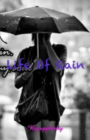 Life Of Rain by appleshy