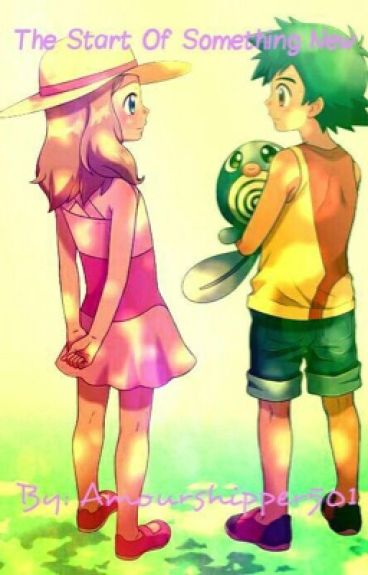 The Start of Something New (An Amourshipping Story)