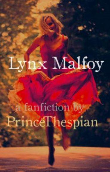 Lynx Malfoy (A Harry Potter FanFiction)