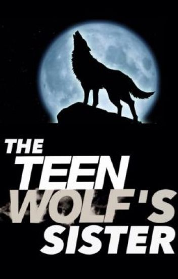 The Teen Wolf's Sister