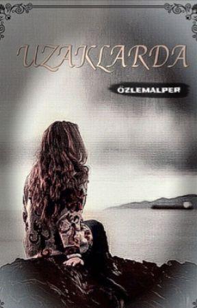 UZAKLARDA by ozlemalper