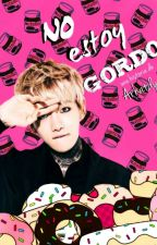 No estoy gordo | ChanBaek by arhatdy