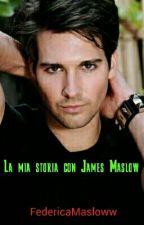 La Mia Storia Con James David Maslow by FedericaMasloww