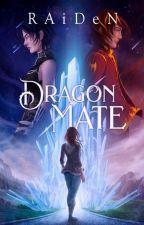 Dragon Mate: La Academia #PADP #WF2016 #PremiosDragons by Caster_Of_Books