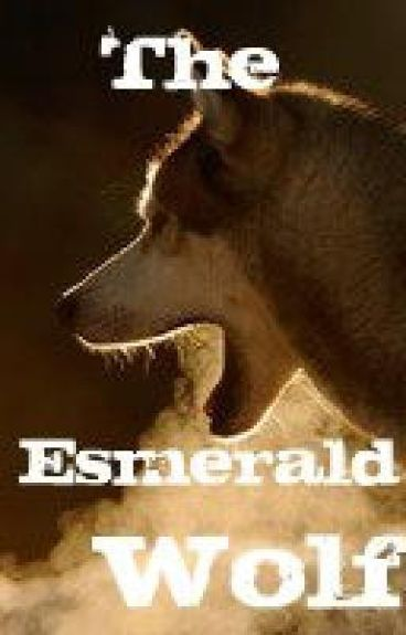 The Esmerald Wolf ~ On Hold