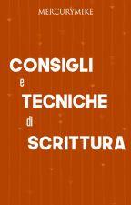 Consigli e Tecniche di Scrittura 2.0 by MercuryMike