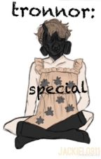 Tronnor: Special by jackielo311