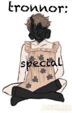 Tronnor: Special by jackyangelalo