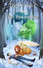 The Protector and the Peacemaker by ThisAdamGuy