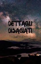 Dettagli disagiati by hug_me_peeta