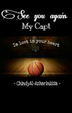 See You Again ,My Capt... by AlAzharinissa