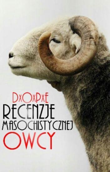 Recenzje Masochistycznej Owcy