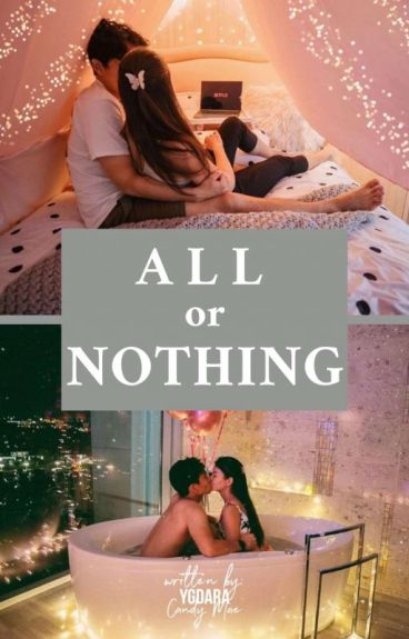 All or Nothing #Wattys2016