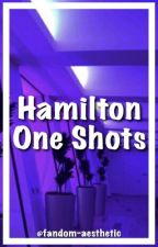 Hamilton One Shots by musicalkawaii
